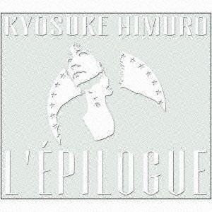 氷室京介/L'EPILOGUE(初回生産限定盤)