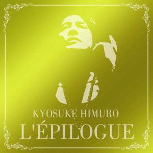 氷室京介/L'EPILOGUE(通常盤)