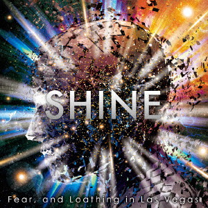 Fear,and Loathing in Las Vegas/SHINE