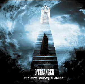D'ERLANGER TRIBUTE ALBUM 〜 Stairway to Heaven 〜