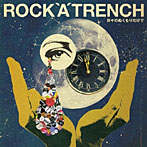 【クリックでお店のこの商品のページへ】ROCK'A'TRENCH/日々のぬくもりだけで(初回限定盤)(DVD付)