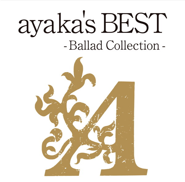 絢香/ayaka's BEST-Ballad Collection-(初回限定プライス盤)(DVD付)