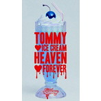 Tommy heavenly6/TOMMY ICE CREM HEAVEN FOREVER(初回限定盤)(DVD付)