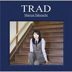竹内まりや/TRAD(初回限定盤)(DVD付)