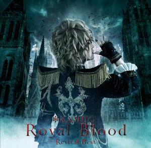 KAMIJO/Royal Blood 〜Revival Best〜(初回限定盤デラックス・エディション)(フォト・ブックレット付き三方背BOX仕様)(DVD付)
