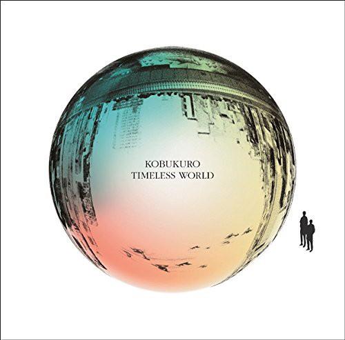 コブクロ/TIMELESS WORLD(初回限定盤)(DVD付)