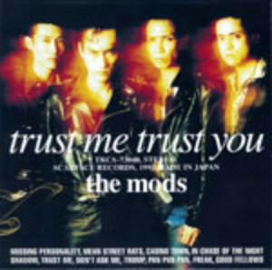 MODS/TRUST ME TRUST YOU