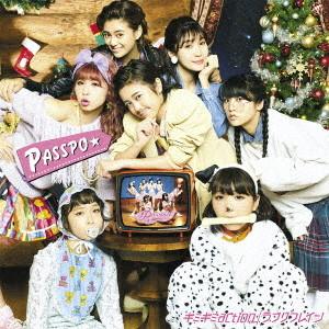PASSPO☆/ギミギミ action/ラブリフレイン(ファーストクラス盤 Type-A)(DVD付)
