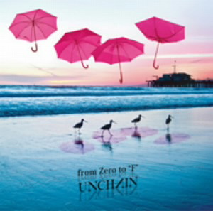 UNCHAIN/from Zero to 'F'
