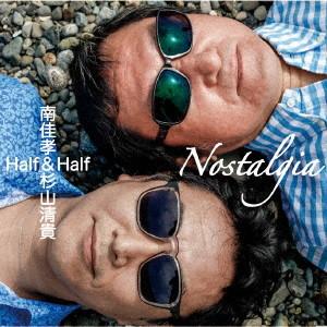 南佳孝+杉山清貴/Nostalgia