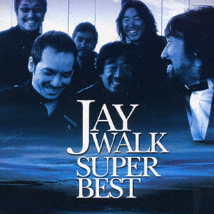 JAYWALK/JAYWALK SUPER BEST