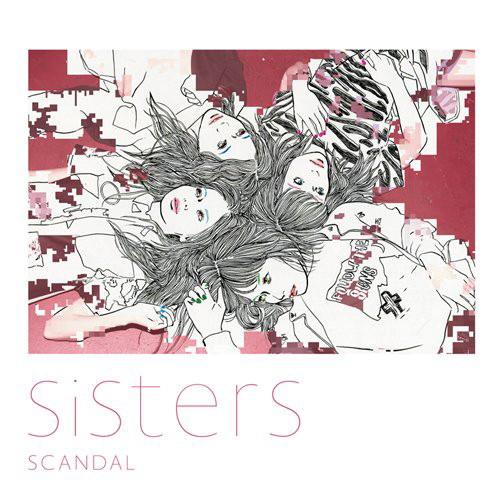 SCANDAL/Sisters(初回生産限定盤)(DVD付)