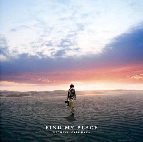 春畑道哉/FIND MY PLACE