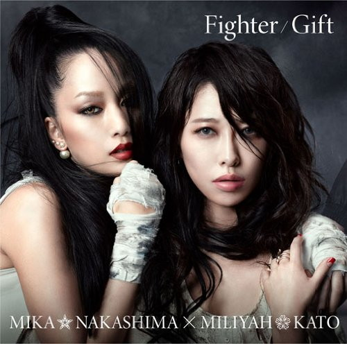 中島美嘉×加藤ミリヤ/Fighter/Gift(初回生産限定盤)(DVD付)