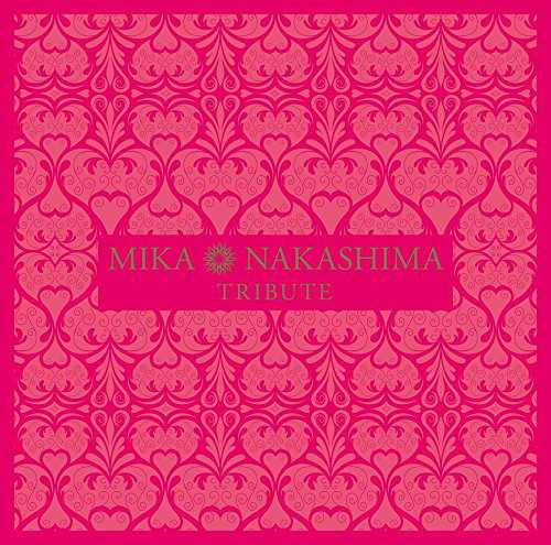 MIKA NAKASHIMA TRIBUTE(通常盤)