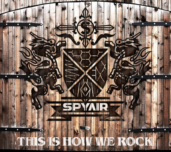 SPYAIR/THIS IS HOW WE ROCK(初回生産限定盤)(DVD付)