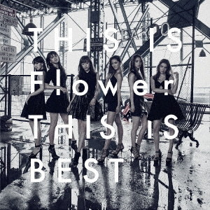 Flower/THIS IS Flower THIS IS BEST(2Blu-ray Disc付)