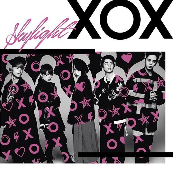 XOX/Skylight(初回生産限定盤B)