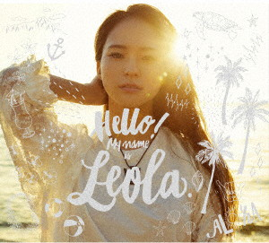 Leola/Hello! My name is Leola.(初回生産限定盤A)(DVD付)