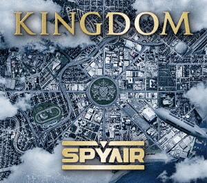 SPYAIR/KINGDOM(初回生産限定盤A)(DVD付)