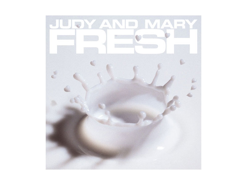 JUDY AND MARY/COMPLETE BEST ALBUM「FRESH」