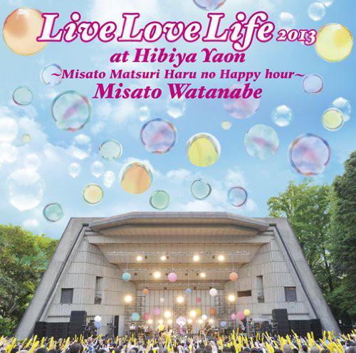 渡辺美里/Live Love Life 2013 at 日比谷野音〜美里祭り 春のハッピーアワー〜