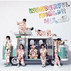関ジャニ∞/Wonderful World!!