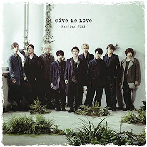Hey!Say!JUMP/Give Me Love (通常盤)