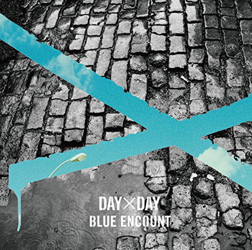 BLUE ENCOUNT/DAY×DAY(初回生産限定盤)(DVD付)