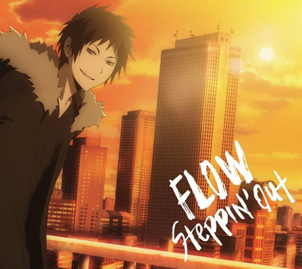 FLOW/Steppin' out(期間生産限定アニメ盤)(DVD付)