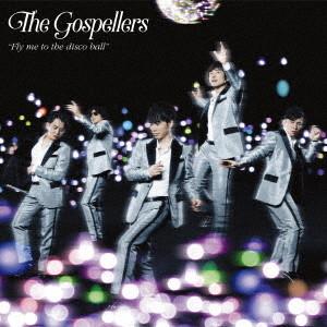 ゴスペラーズ/Fly me to the disco ball(初回生産限定盤)(DVD付)
