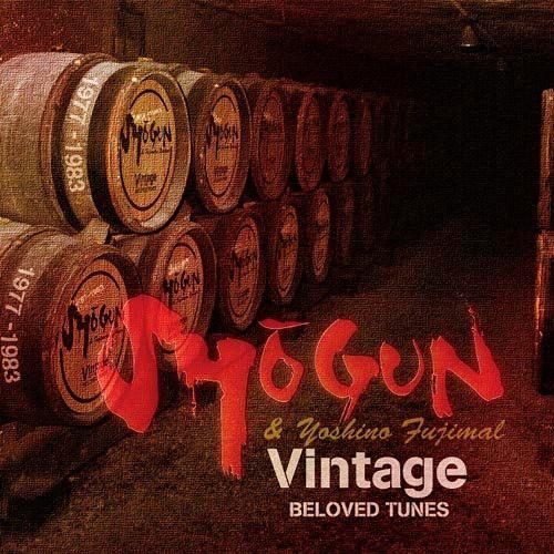SHOGUN and 芳野藤丸/VINTAGE〜beloved tunes