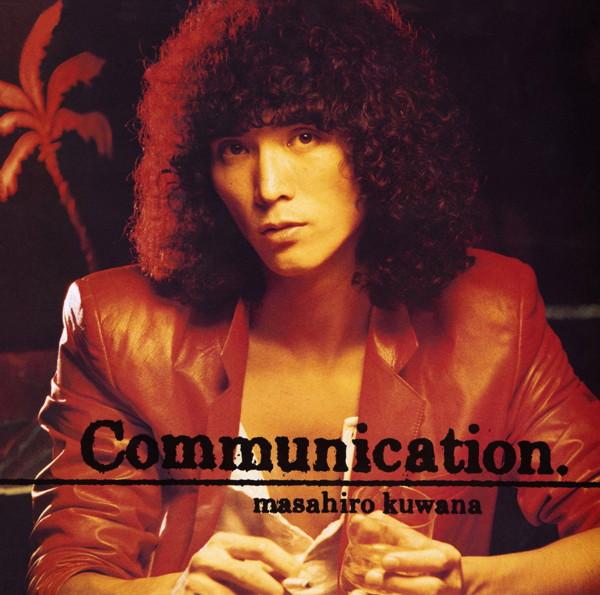 桑名正博/Communication