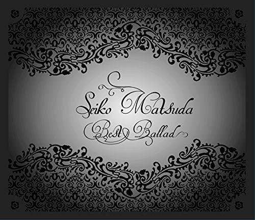 松田聖子/Seiko Matsuda Best Ballad