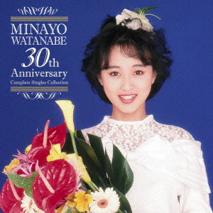 渡辺美奈代/渡辺美奈代 30th Anniversary Complete Singles Collection