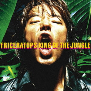 TRICERATOPS/KING OF THE JUNGLE