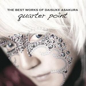 浅倉大介/THE BEST WORKS OF DAISUKE ASAKURA quarter point
