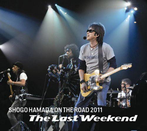 浜田省吾/ON THE ROAD 2011'The Last Weekend'