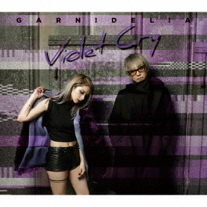 GARNiDELiA/Violet Cry(初回生産限定盤A)(Blu-ray Disc付)