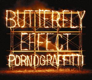 ポルノグラフィティ/BUTTERFLY EFFECT(初回生産限定盤)(DVD付)