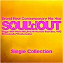 SOUL'd OUT/Single Collection