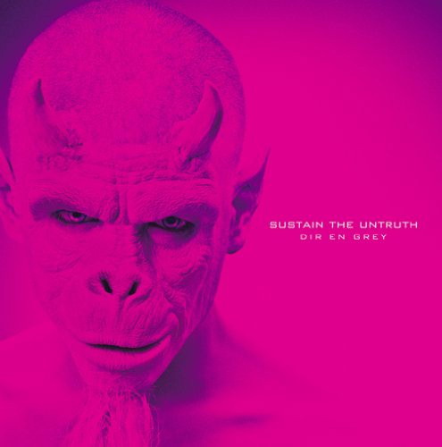 DIR EN GREY/SUSTAIN THE UNTRUTH