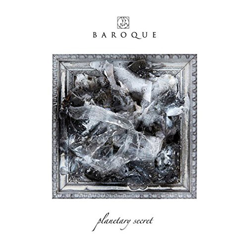 BAROQUE/PLANETARY SECRET