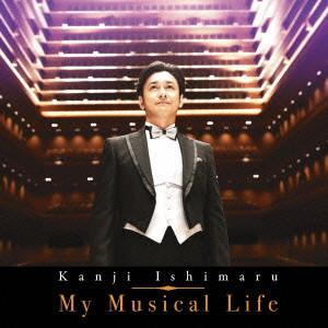 石丸幹二/My Musical Life