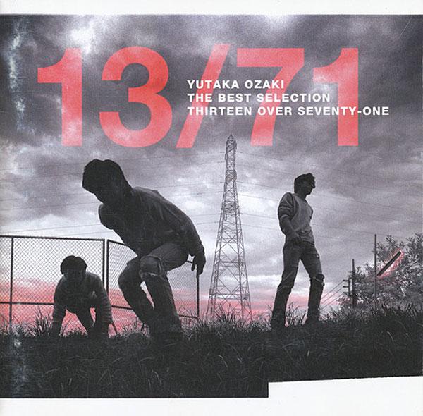 尾崎豊/13/71-THE BEST SELECTION