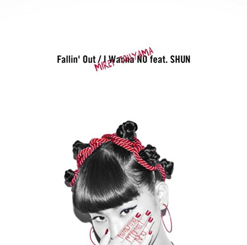 當山みれい/Fallin'Out/I Wanna NO feat.SHUN