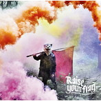MAN WITH A MISSION/Raise your flag(初回生産限定盤)(DVD付)