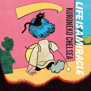 黒猫チェルシー/LIFE IS A MIRACLE(初回生産限定盤)(DVD付)