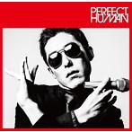 RADIO_FISH レディオ・フィッシュ PERFECT_HUMAN