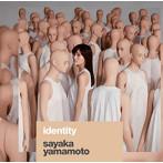 山本彩/2nd ALBUM「identity」(初回限定盤)(DVD付)